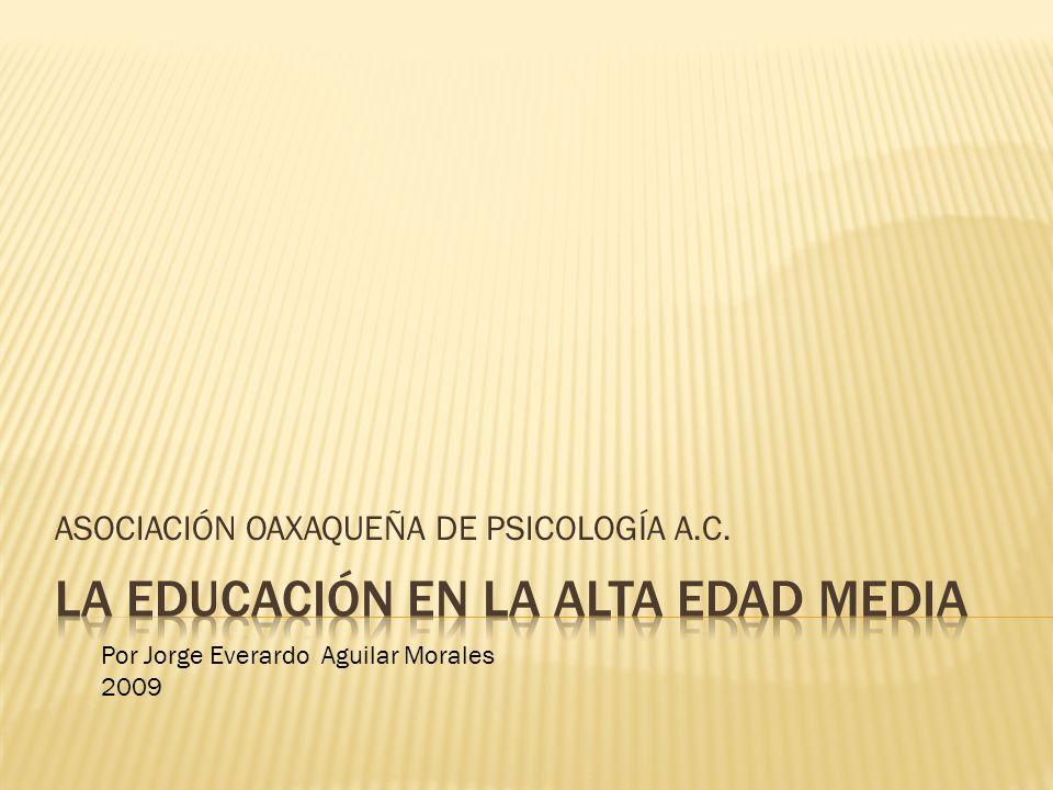 LA EDUCACIÓN EN LA ALTA EDAD MEDIA
