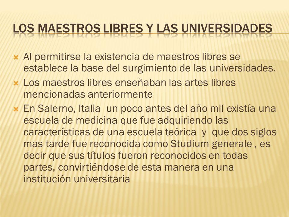LOS MAESTROS LIBRES Y LAS UNIVERSIDADES