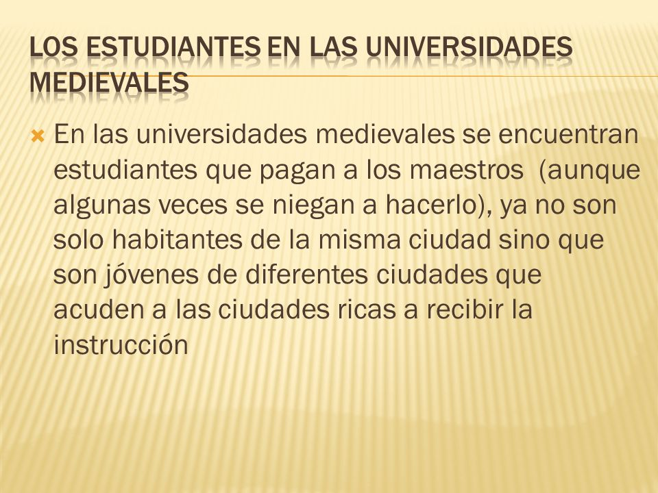 LOS ESTUDIANTES EN LAS UNIVERSIDADES MEDIEVALES