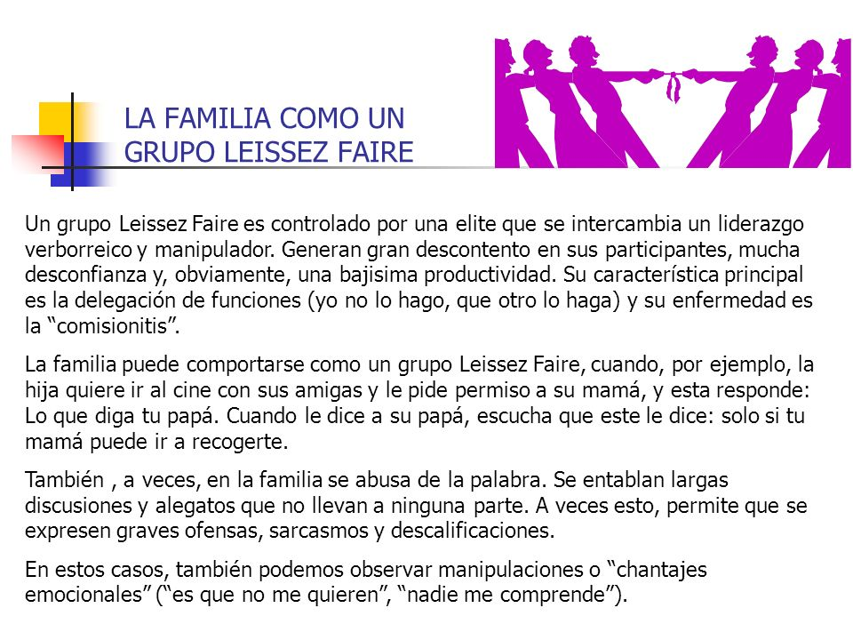LA FAMILIA COMO UN GRUPO LEISSEZ FAIRE