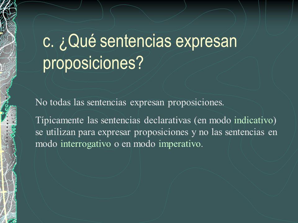 c. ¿Qué sentencias expresan proposiciones