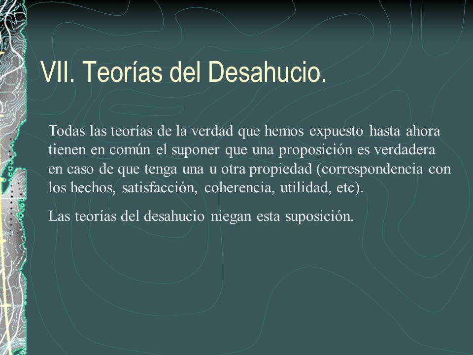 VII. Teorías del Desahucio.