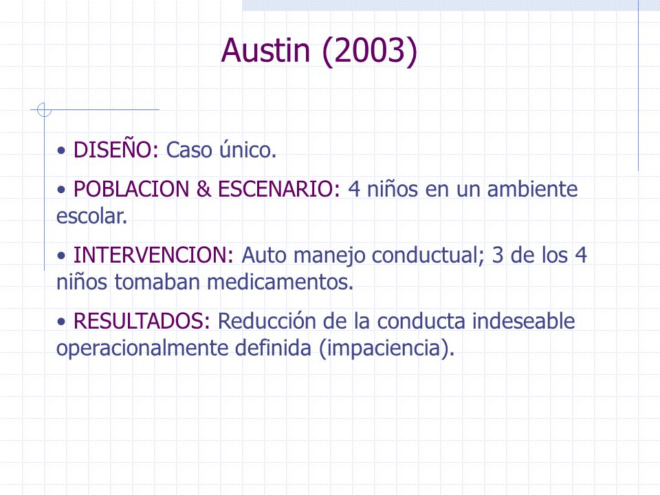 Austin (2003) DISEÑO: Caso único.