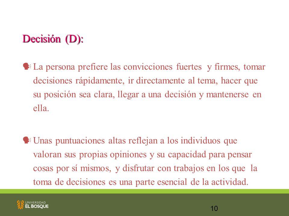 Decisión (D):