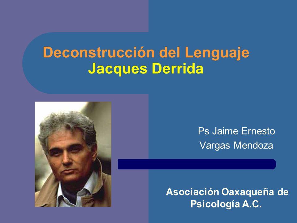 Deconstrucción del Lenguaje Jacques Derrida