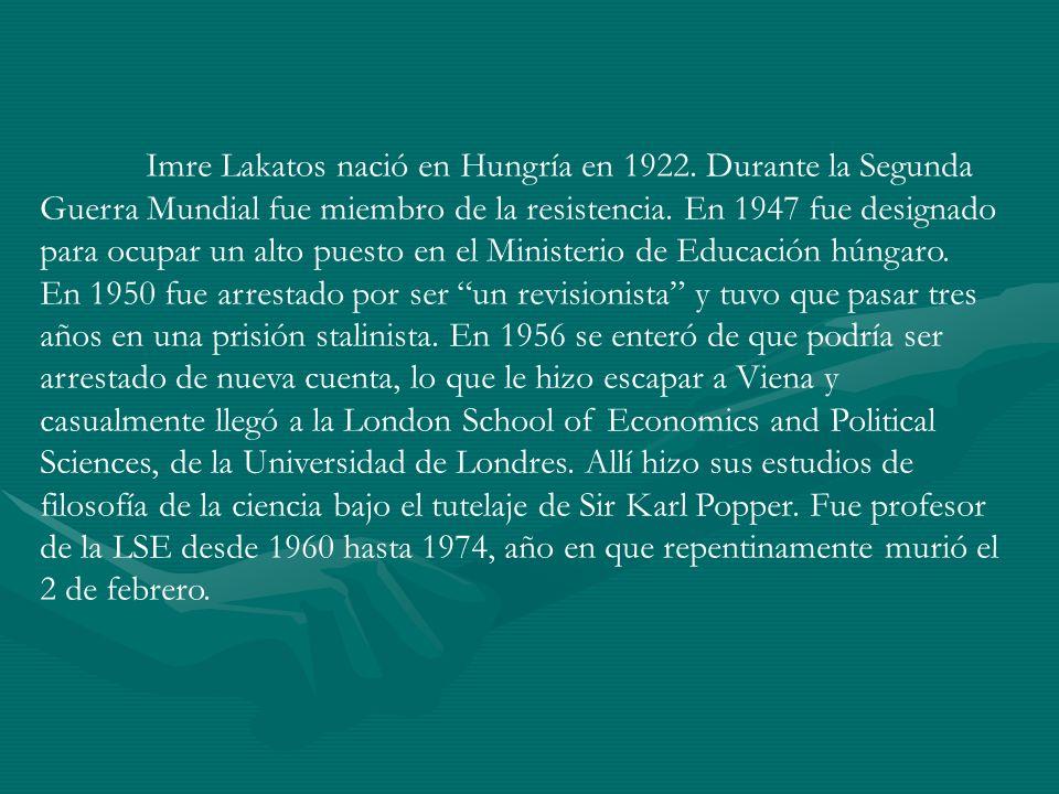 Imre Lakatos nació en Hungría en 1922