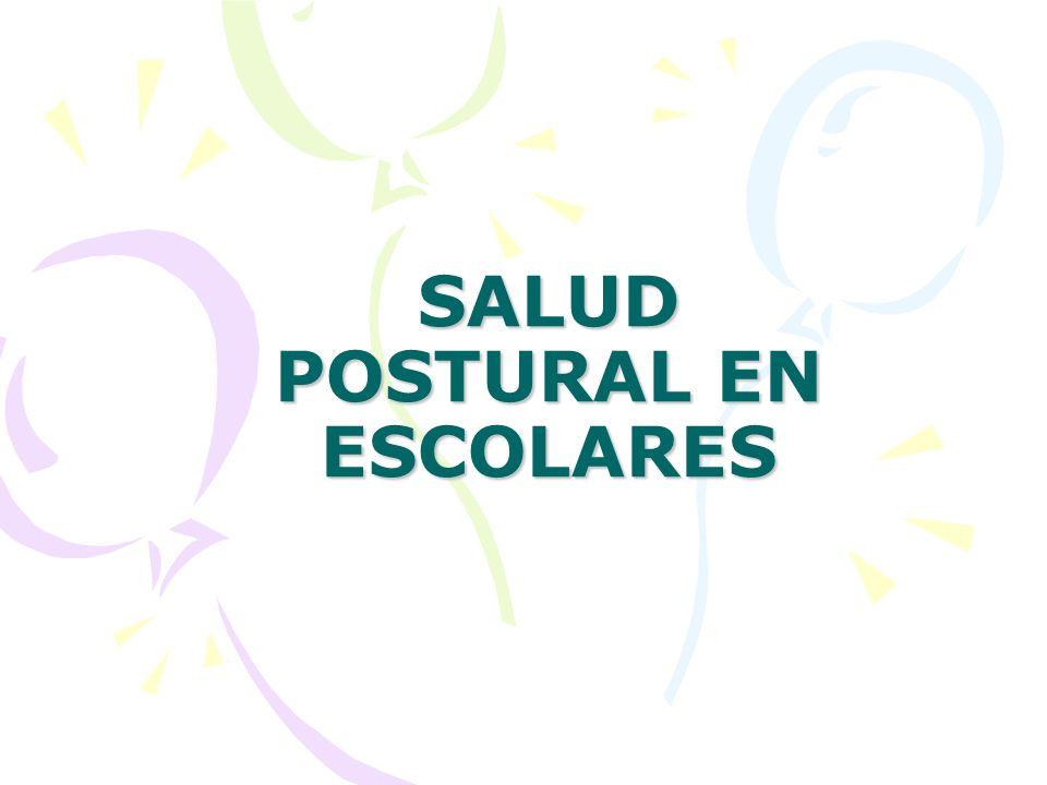 SALUD POSTURAL EN ESCOLARES