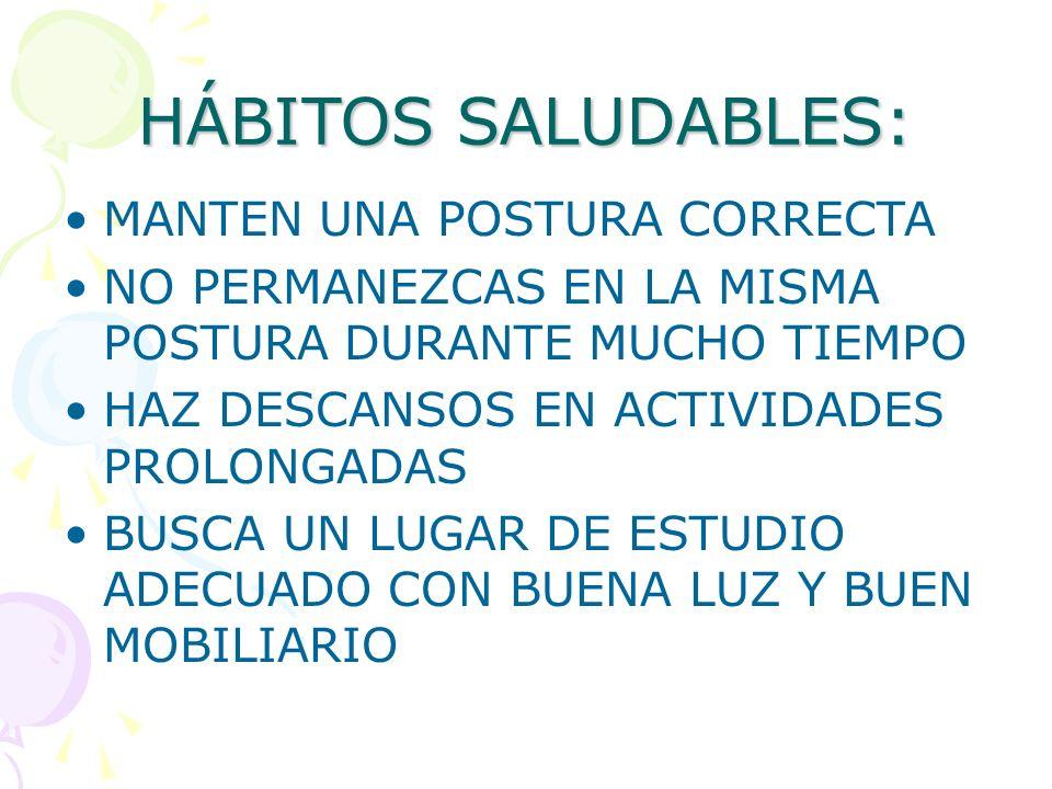 HÁBITOS SALUDABLES: MANTEN UNA POSTURA CORRECTA
