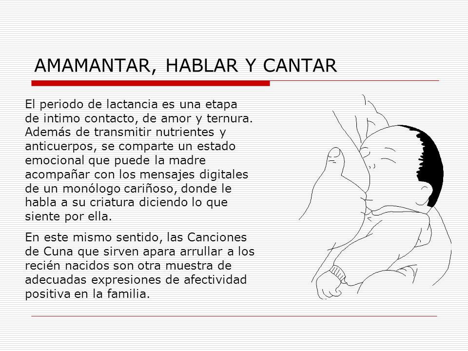 AMAMANTAR, HABLAR Y CANTAR