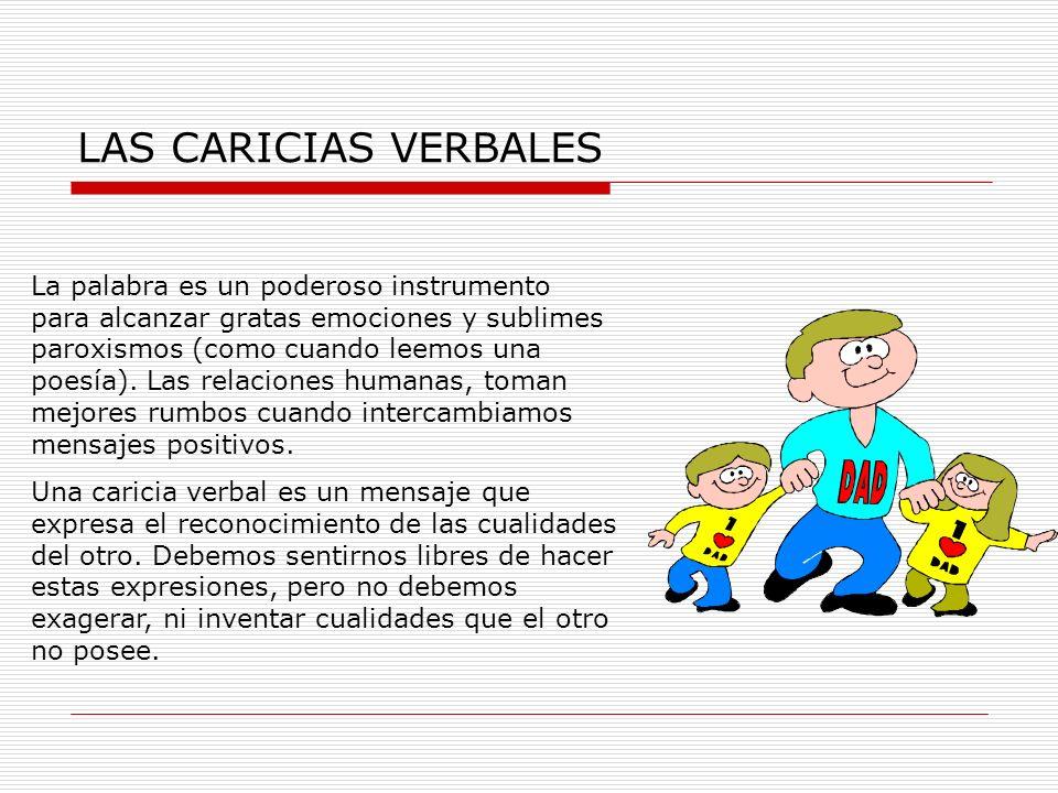 LAS CARICIAS VERBALES
