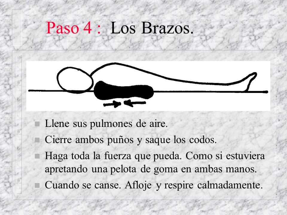 Paso 4 : Los Brazos. Llene sus pulmones de aire.
