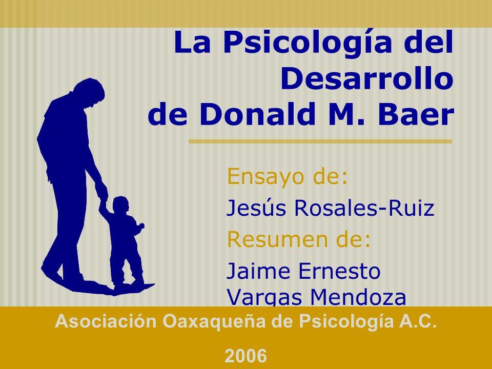 La Psicología del Desarrollo de Donald M. Baer