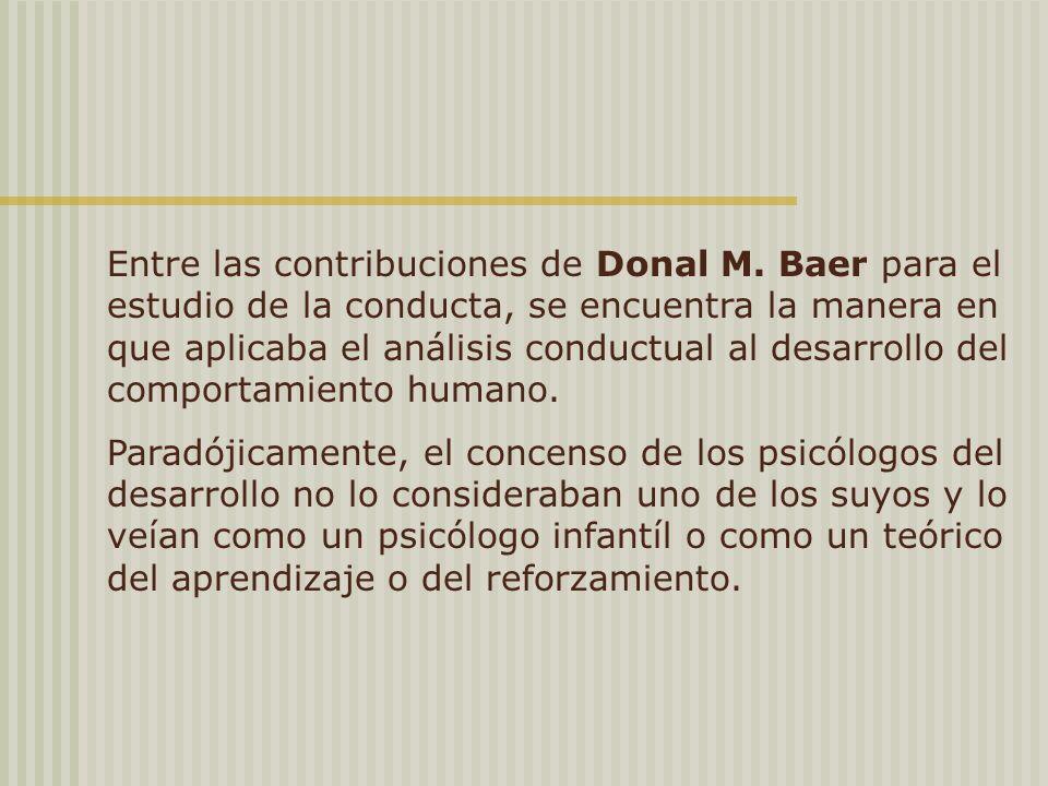Entre las contribuciones de Donal M