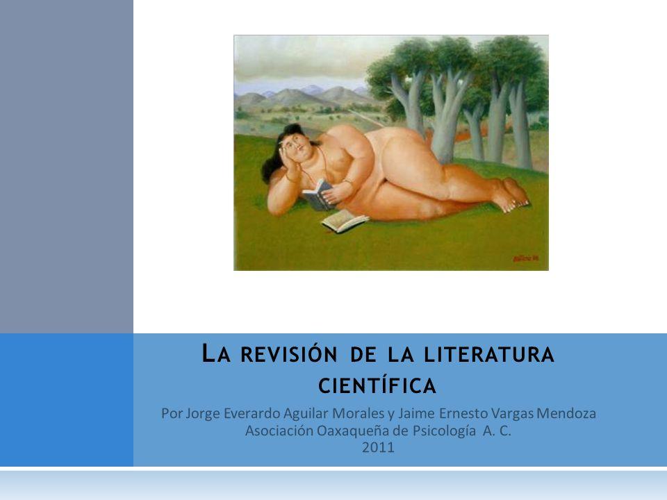 La revisión de la literatura científica