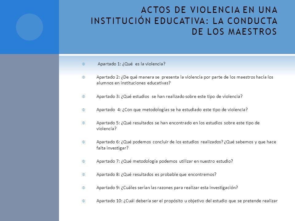 ACTOS DE VIOLENCIA EN UNA INSTITUCIÓN EDUCATIVA: LA CONDUCTA DE LOS MAESTROS