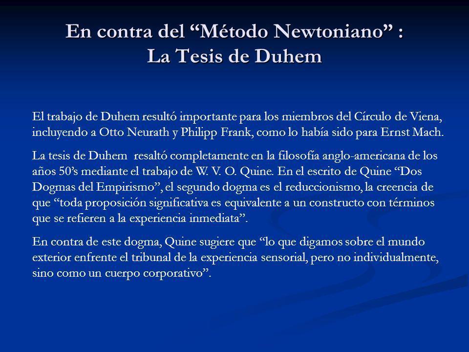 En contra del Método Newtoniano : La Tesis de Duhem
