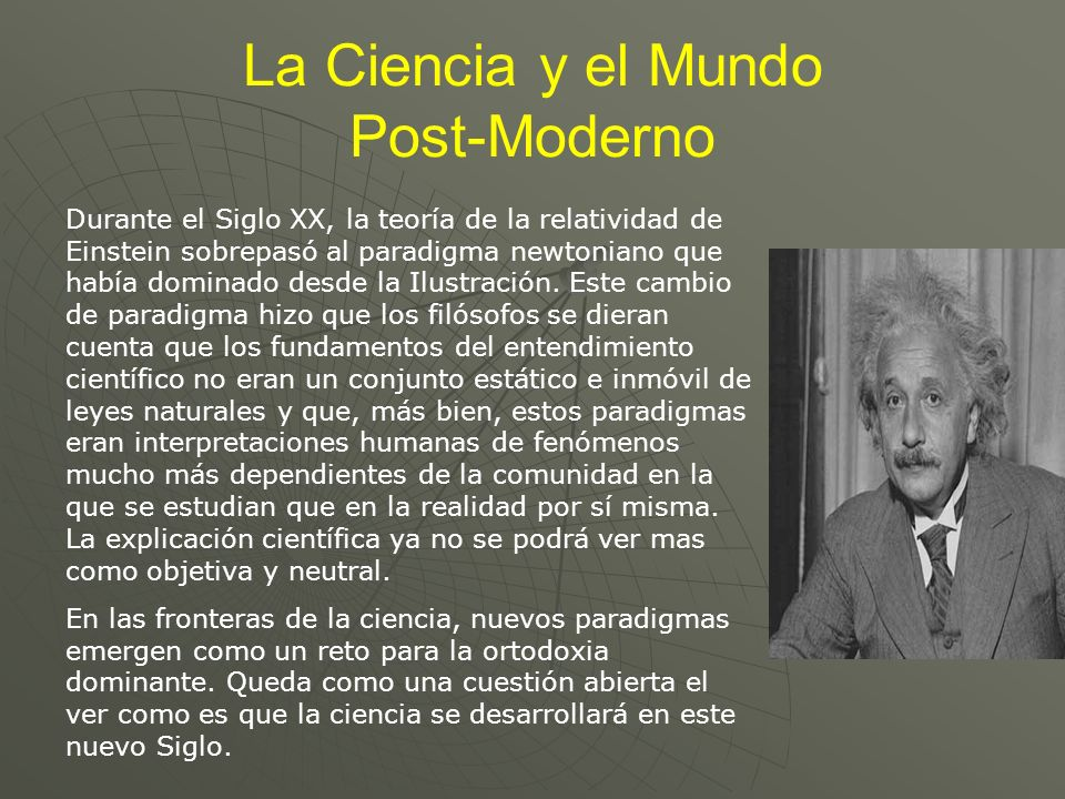 La Ciencia y el Mundo Post-Moderno