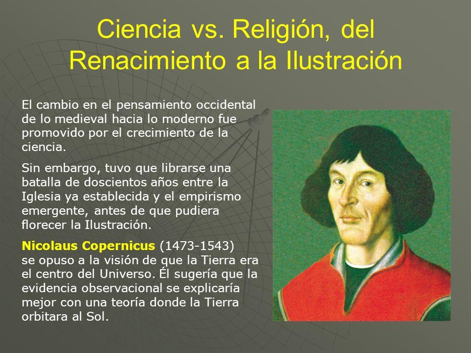 Ciencia vs. Religión, del Renacimiento a la Ilustración