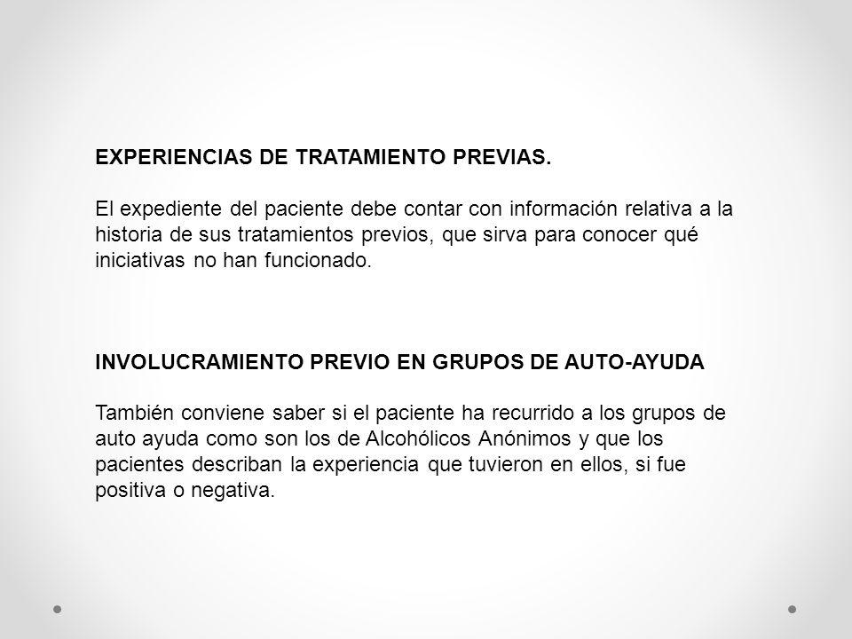 EXPERIENCIAS DE TRATAMIENTO PREVIAS.