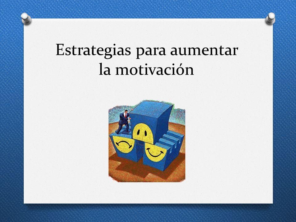 Estrategias para aumentar la motivación