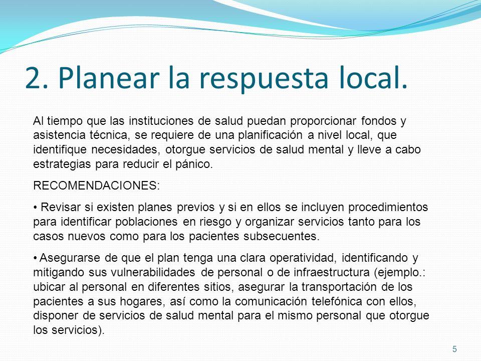 2. Planear la respuesta local.
