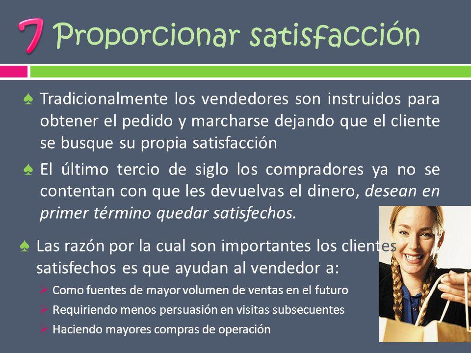 Proporcionar satisfacción