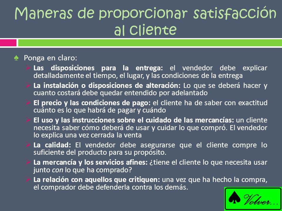 Maneras de proporcionar satisfacción al cliente