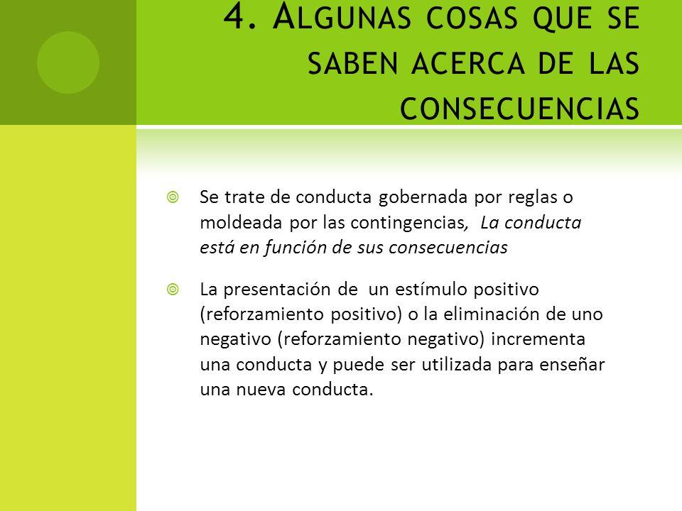 4. Algunas cosas que se saben acerca de las consecuencias
