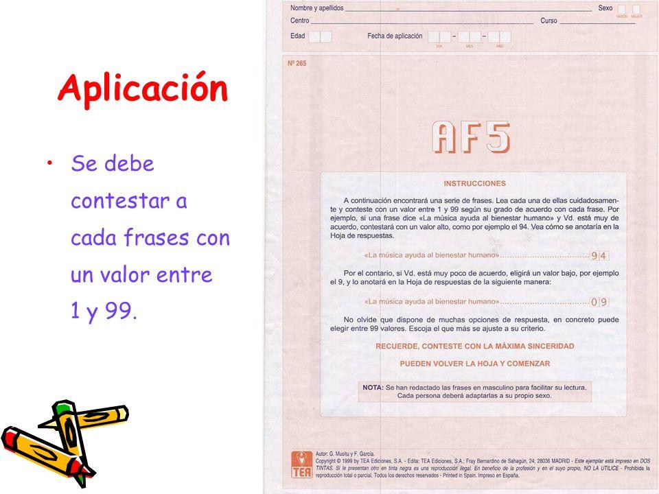 Aplicación Se debe contestar a cada frases con un valor entre 1 y 99.