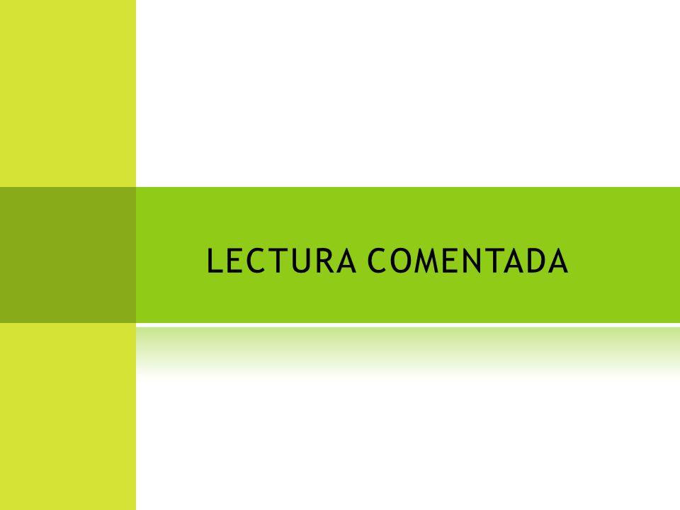 LECTURA COMENTADA