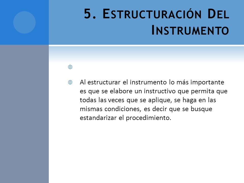 5. Estructuración Del Instrumento