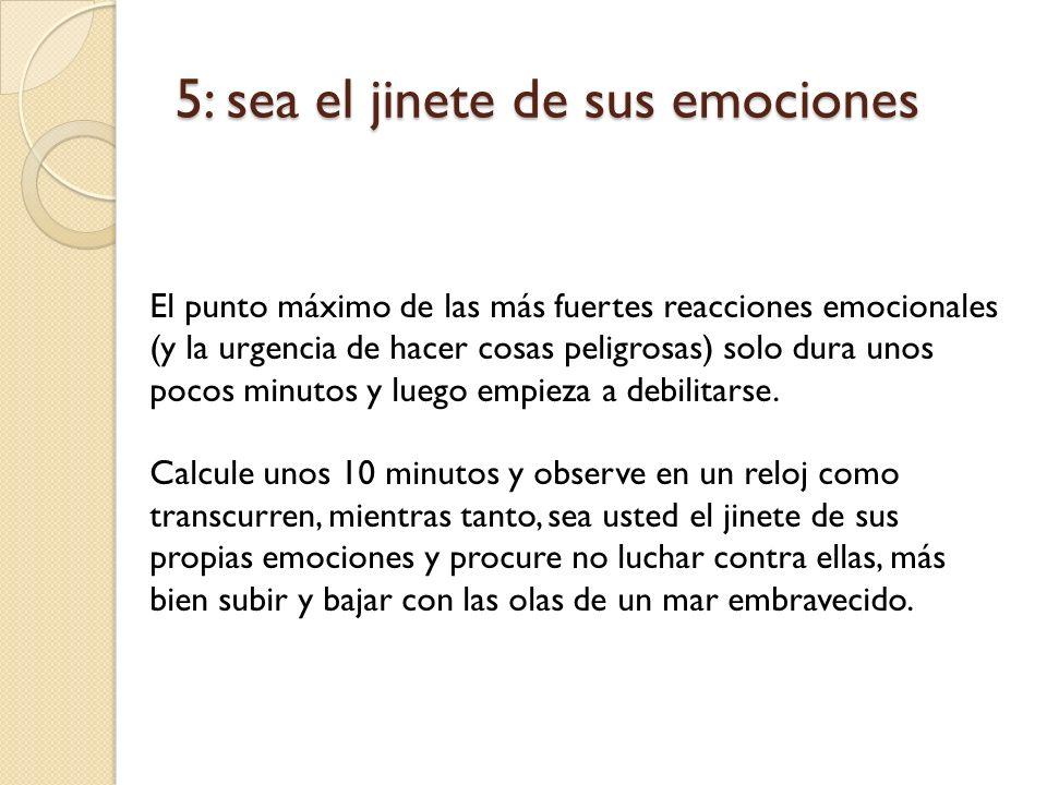 5: sea el jinete de sus emociones