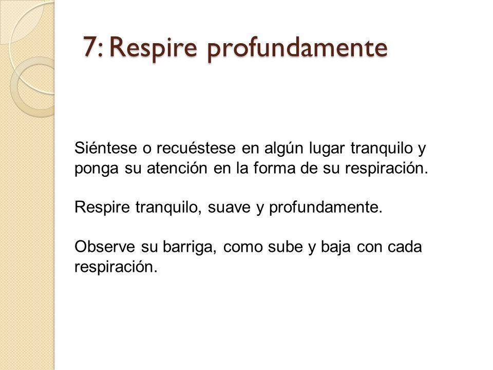 7: Respire profundamente