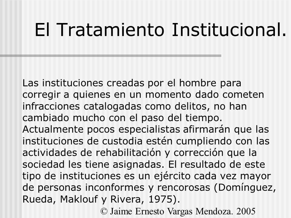 El Tratamiento Institucional.