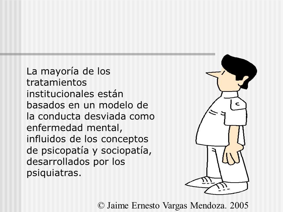 La mayoría de los tratamientos institucionales están basados en un modelo de la conducta desviada como enfermedad mental, influidos de los conceptos de psicopatía y sociopatía, desarrollados por los psiquiatras.
