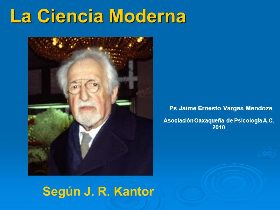 La Ciencia Moderna Según J. R. Kantor