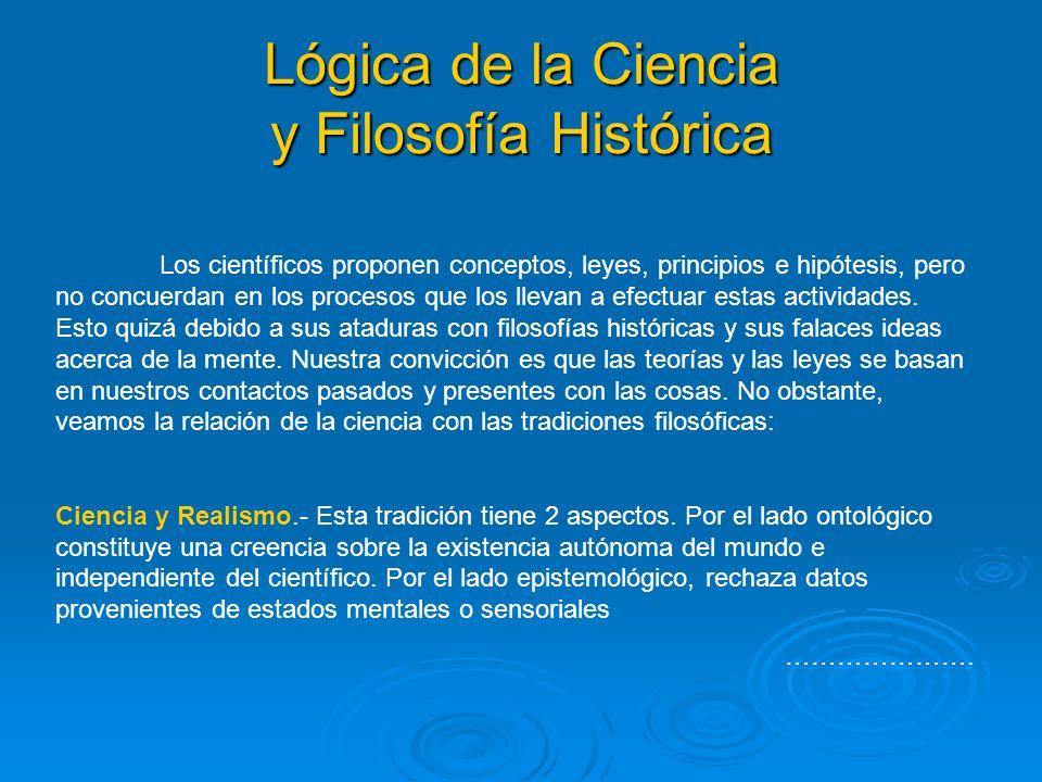Lógica de la Ciencia y Filosofía Histórica