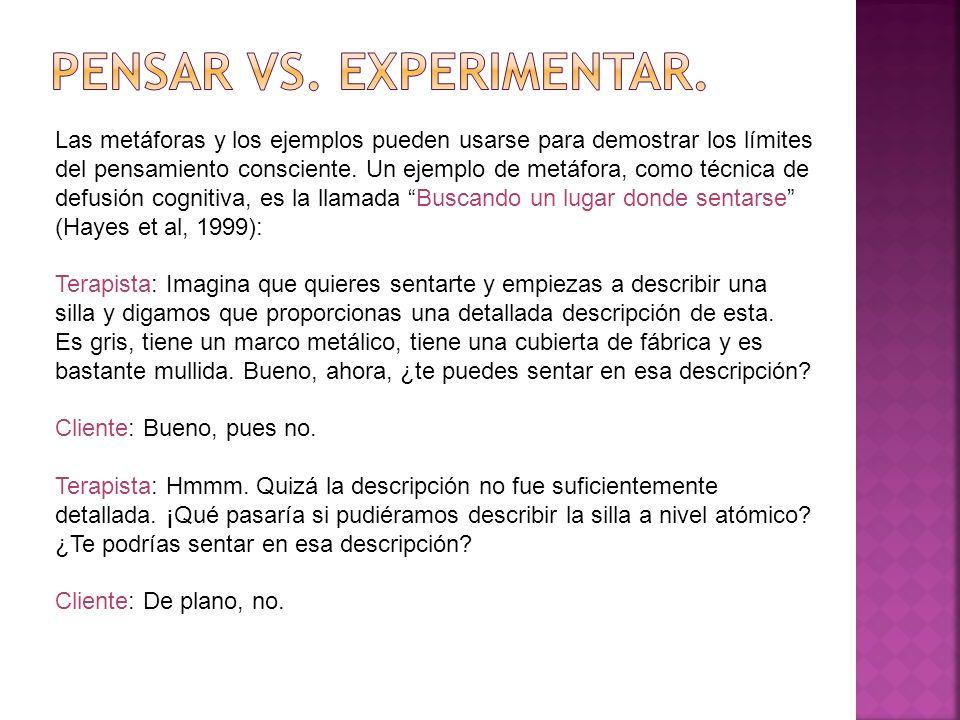 Pensar vs. Experimentar.