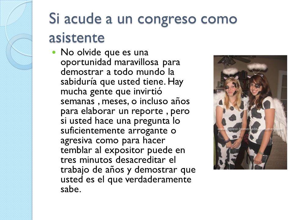 Si acude a un congreso como asistente