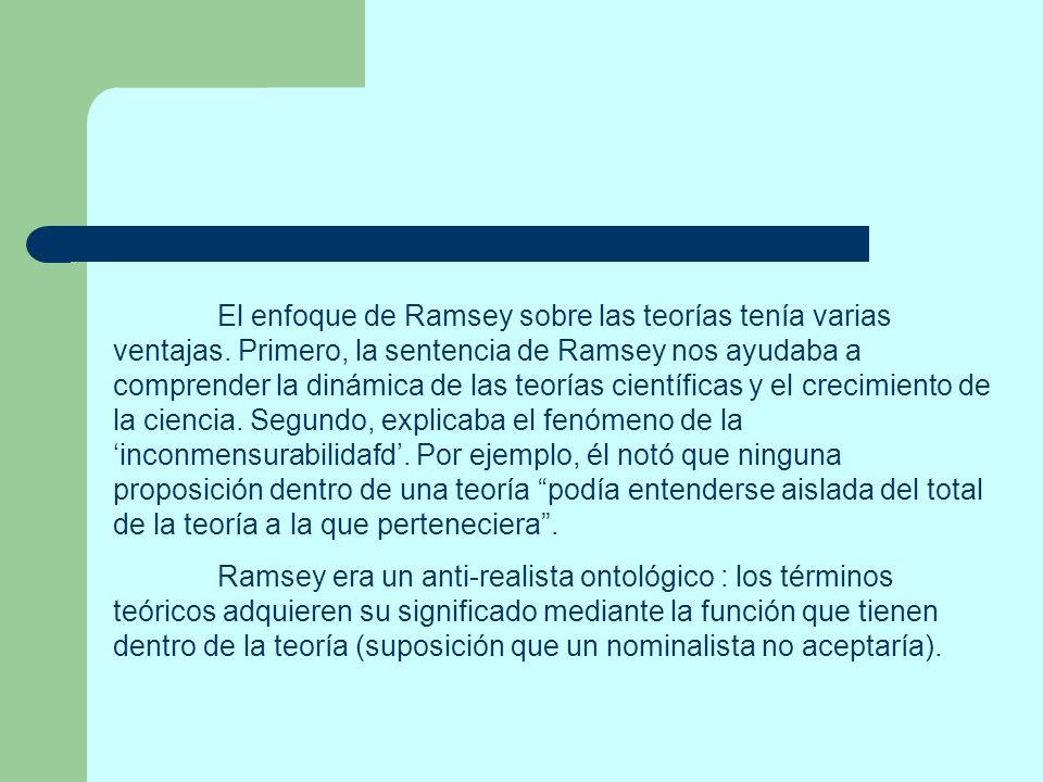El enfoque de Ramsey sobre las teorías tenía varias ventajas