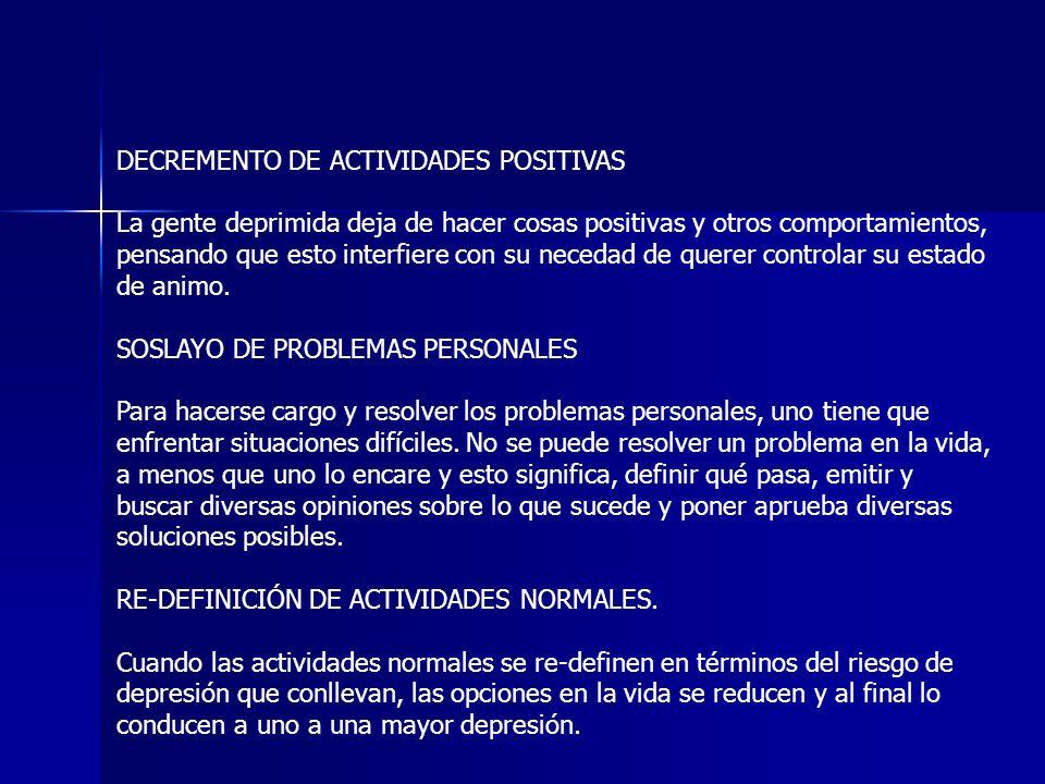 DECREMENTO DE ACTIVIDADES POSITIVAS