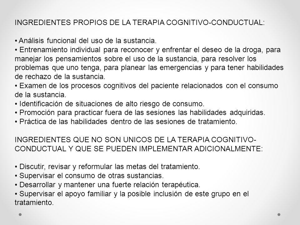 INGREDIENTES PROPIOS DE LA TERAPIA COGNITIVO-CONDUCTUAL: