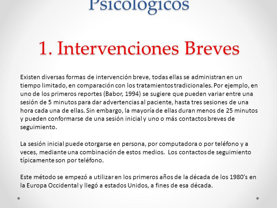 Métodos Conductuales y Psicológicos 1. Intervenciones Breves