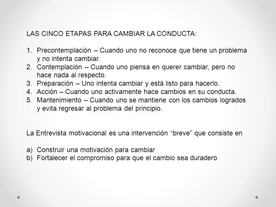 LAS CINCO ETAPAS PARA CAMBIAR LA CONDUCTA: