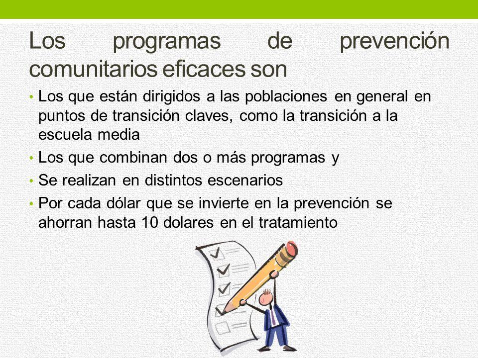Los programas de prevención comunitarios eficaces son
