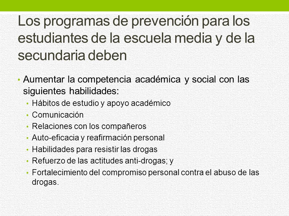 Los programas de prevención para los estudiantes de la escuela media y de la secundaria deben