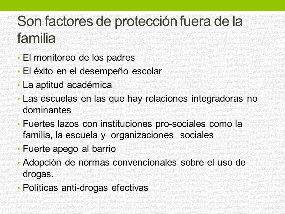 Son factores de protección fuera de la familia