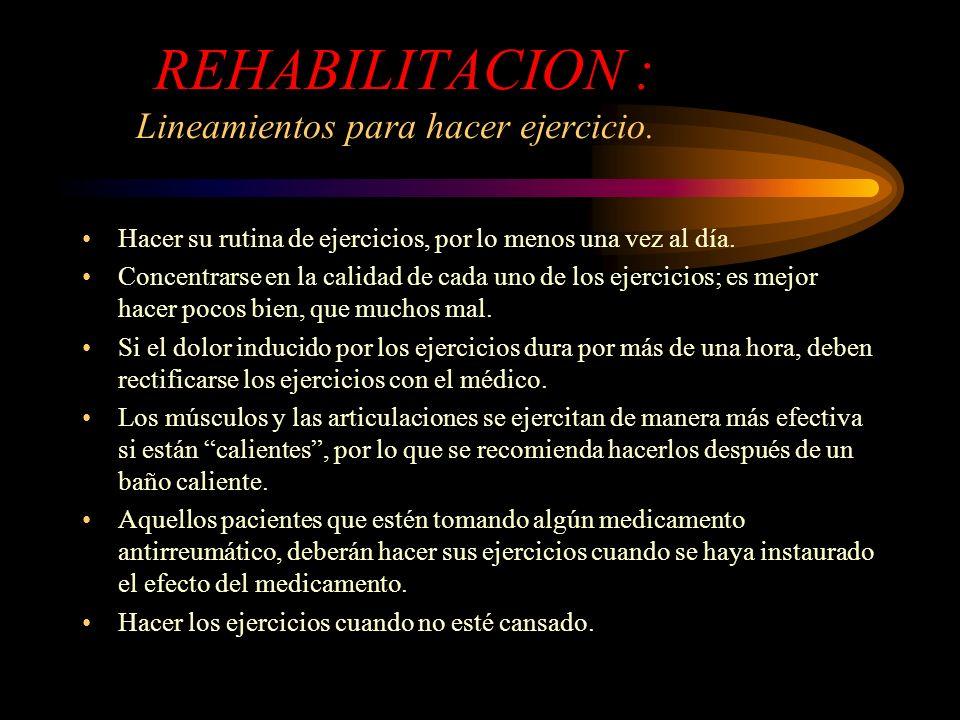 REHABILITACION : Lineamientos para hacer ejercicio.