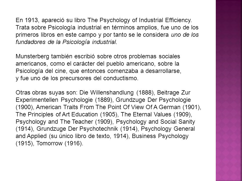 En 1913, apareció su libro The Psychology of Industrial Efficiency