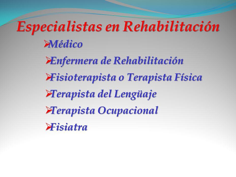 Especialistas en Rehabilitación